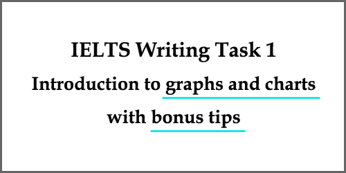 Introduction to IELTS writing graphs and charts: similarities and differences, with bonus tips