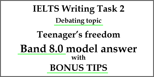 IELTS writing Task 2, Debating Topic: a band 8 model answer