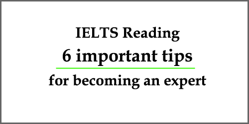 6 IELTS Preparation Tips for Reading Section