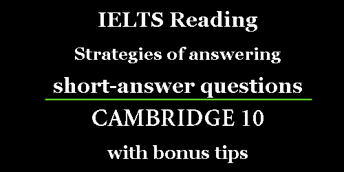 IELTS Reading: How to answer short-answer questions