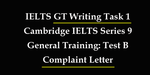 IELTS General training Task 1: letter writing with sample answer and bonus tips