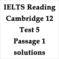 IELTS Reading: Cambridge 12 Test 5 Passage 1- Cork – solutions with explanations