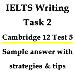 IELTS Writing Task 2: guide to Cambridge 12 Test 5, both view topic: information sharing, with strategies, model answer and bonus tips