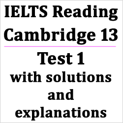 IELTS Reading: Cambridge 13 Test 1 Reading Passage 1, Case Study: Tourism New Zealand website; with best solutions, explanations and bonus tips