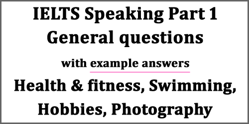 IELTS Speaking Part 1: General questions on Health & fitness