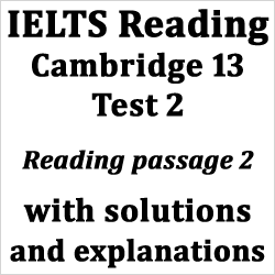 IELTS Reading: Cambridge 13 Test 2; Reading passage 2: Oxytocin; with best solutions and detailed explanations