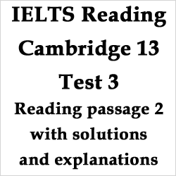 IELTS Reading: Cambridge 13 Test 3 Reading Passage 2