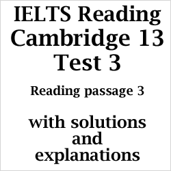 IELTS Reading: Cambridge 13 Reading Test 3 Passage 3; Whatever happened to the Harappan Civilization; with best solutions and easy explanations