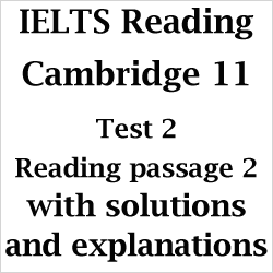 IELTS AC Reading: Cambridge 11 Test 2; Reading Passage 2; What destroyed the civilisation of Easter Island?; with best solutions and easy explanations