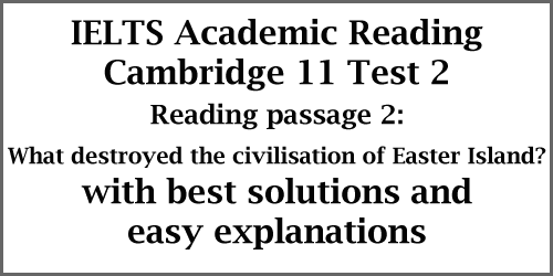IELTS AC Reading: Cambridge 11 Test 2
