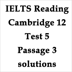 IELTS Reading: Cambridge 12 Test 5 Passage 3- What's the Purpose of Gaining Knowledge? - solutions with explanations