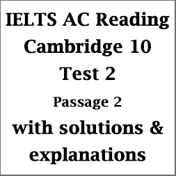 IELTS Academic Reading: Cambridge 10; Test 2; Reading Passage 2; Gifted Children and Learning; with best solutions and detailed explanations