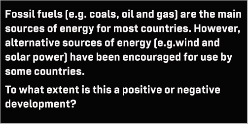 IELTS Writing Task 2: Opinion essay on the use of fossil fuels; with brainstormed ideas and two 7.5-band model answer