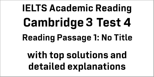 IELTS Academic Reading: Cambridge 3 Test 4 Reading passage 1; No Title (about air pollution); with top solutions and best explanations