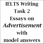 Ielts Writing Task  Bothview Essay And Agreedisagree Essay On  Ielts Writing Task  Bothview Essay And Agreedisagree Essay On  Advertisement With Model Answers